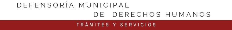 DEFENSORÍA MUNICIPAL  DE  DERECHOS