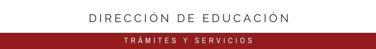 DIRECCIÓN DE EDUCACIÓN