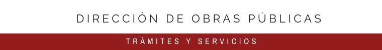 DIRECCIÓN DE OBRAS PÚBLICAS