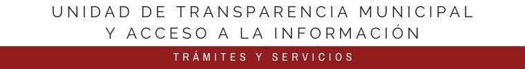 UNIDAD DE TRANSPARENCIA MUNICIPAL Y
