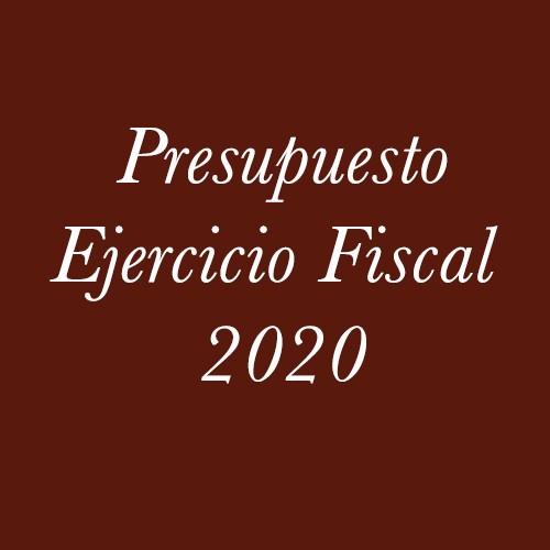 Presupuesto Ejercicio Fiscal 2020